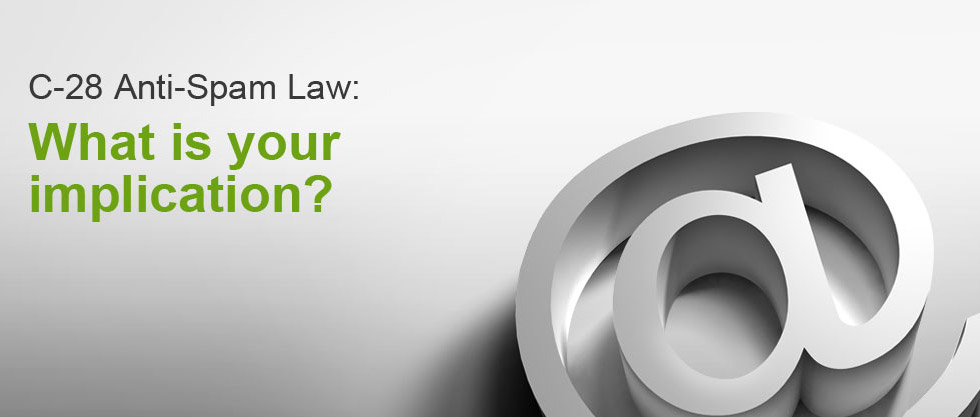 C-28 Anti-Spam Law: What is your implication?