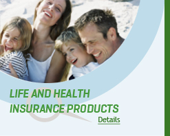 Life and Health Insurance Products